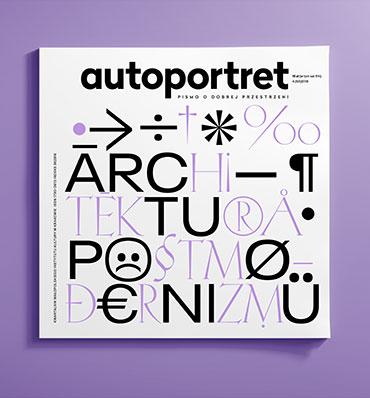Autoportret Architektura postmodernizmu nr4/2018