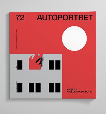 "Nowy ""Autoportret""! Kwestia mieszkaniowa po '89"