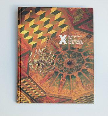 X x Małopolskie Dni Dziedzictwa Kulturowego