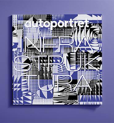 okładka magazynu Autoportret z dużym tytułem INFRASTRUKTURA na tle kolorowych wzorów
