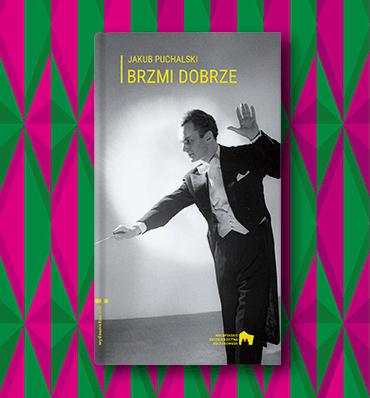 okładka książki przedstawiająca czarnobiałą fotografię z postacią dyrygenta
