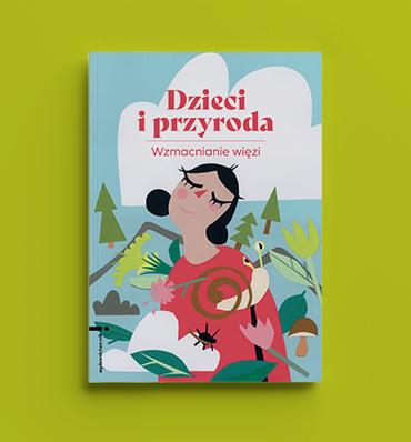 okładka książki Dzieci i przyroda - osoba z zamkniętymi oczami pośród roślin i zwierząt