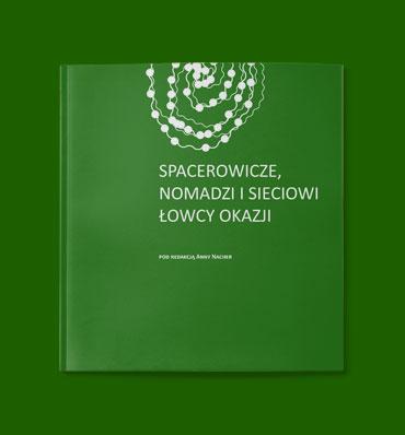 """okładka raportu """"Spacerowicze, nomadzi i sieciowi łowcy okazji"""" z ilustracją koralików"""