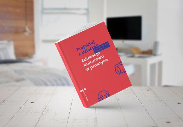 """książka """"Edukacja kulturowa wpraktyce"""""""